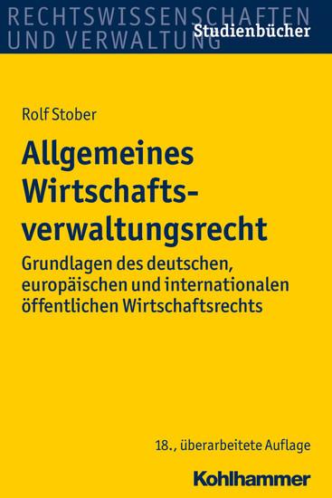 Allgemeines Wirtschaftsverwaltungsrecht - Blick ins Buch