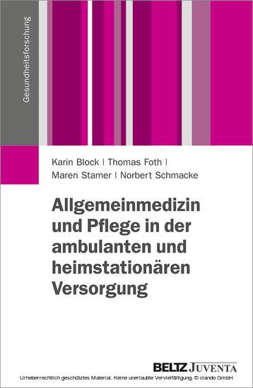 Allgemeinmedizin und Pflege in der ambulanten und heimstationären Versorgung - Blick ins Buch