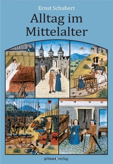 Alltag im Mittelalter - Blick ins Buch