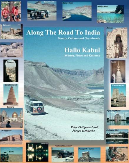 Along The Road To India, Hallo Kabul - Blick ins Buch