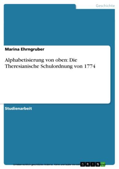 Alphabetisierung von oben: Die Theresianische Schulordnung von 1774 - Blick ins Buch