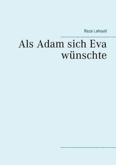 Als Adam sich Eva wünschte - Blick ins Buch