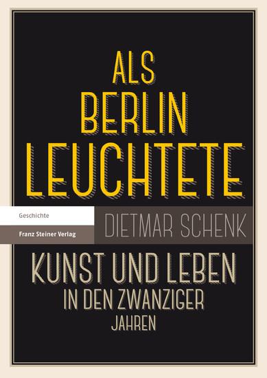 Als Berlin leuchtete - Blick ins Buch