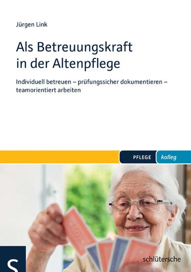 Als Betreuungskraft in der Altenpflege - Blick ins Buch