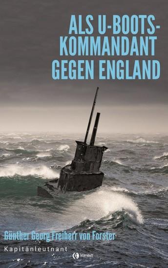 Als U-Boots-Kapitän gegen England - Blick ins Buch