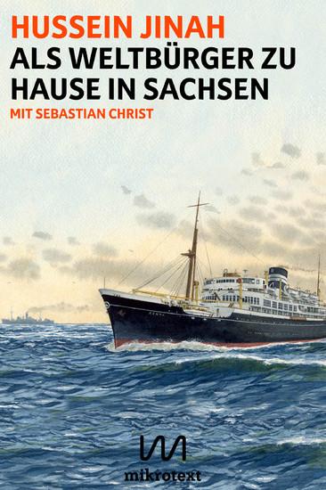 Als Weltbürger zu Hause in Sachsen - Blick ins Buch