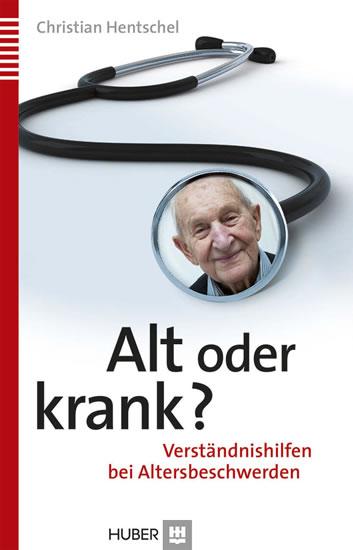 Alt oder krank? - Blick ins Buch