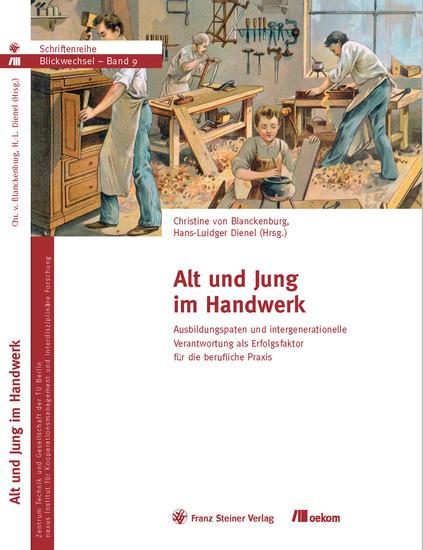 Alt und Jung im Handwerk - Blick ins Buch