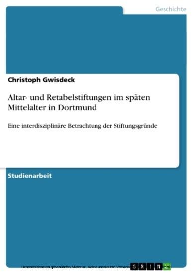 Altar- und Retabelstiftungen im späten Mittelalter in Dortmund - Blick ins Buch