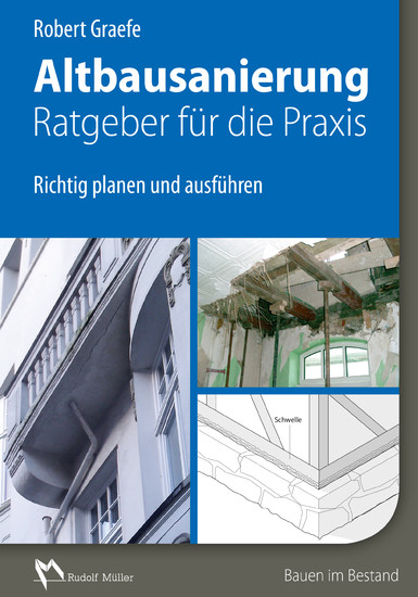 Altbausanierung - Ratgeber für die Praxis - E-Book (PDF) - Blick ins Buch