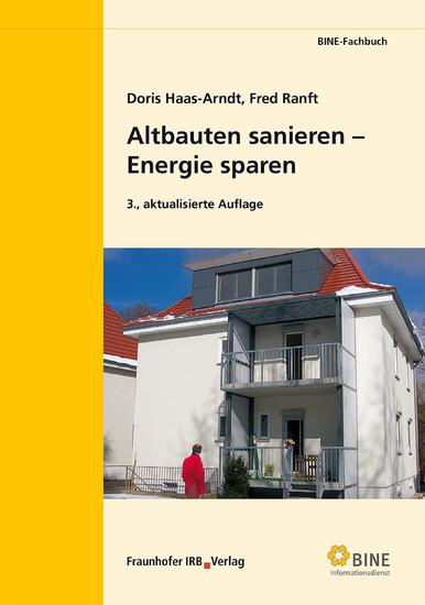 Altbauten sanieren - Energie sparen. - Blick ins Buch