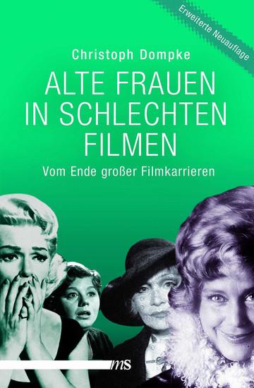 Alte Frauen in schlechten Filmen - Blick ins Buch