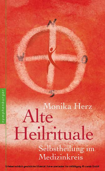 Alte Heilrituale - Blick ins Buch