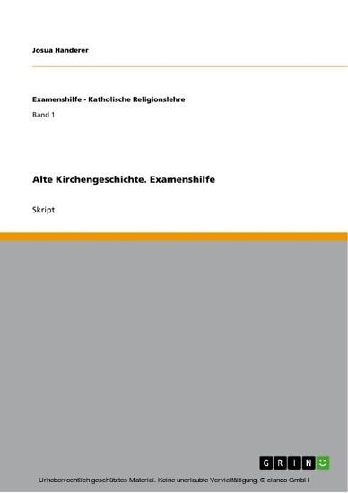 Alte Kirchengeschichte. Examenshilfe - Blick ins Buch