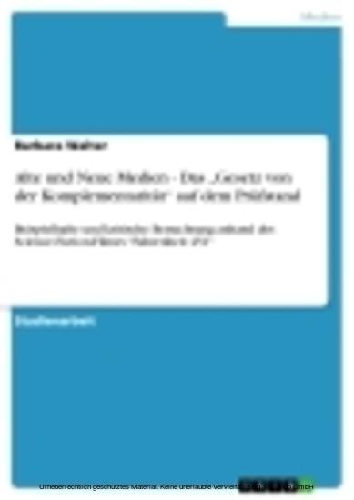 Alte und Neue Medien - Das 'Gesetz von der Komplementarität' auf dem Prüfstand - Blick ins Buch