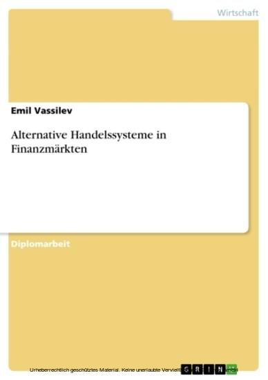 Alternative Handelssysteme in Finanzmärkten - Blick ins Buch