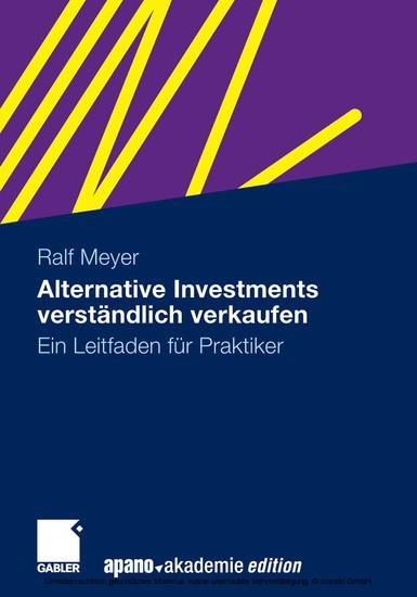 Alternative Investments verständlich verkaufen - Blick ins Buch