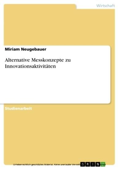 Alternative Messkonzepte zu Innovationsaktivitäten - Blick ins Buch