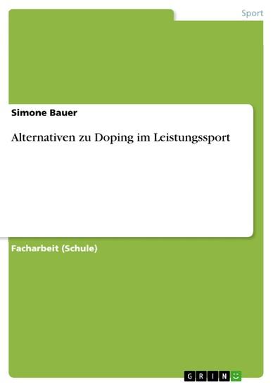 Alternativen zu Doping im Leistungssport - Blick ins Buch