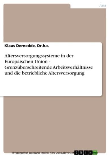 Altersversorgungssysteme in der Europäischen Union - Grenzüberschreitende Arbeitsverhältnisse und die betriebliche Altersversorgung - Blick ins Buch