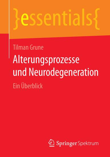 Alterungsprozesse und Neurodegeneration - Blick ins Buch