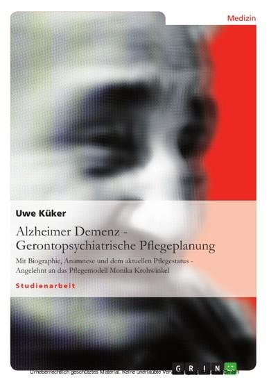 Alzheimer Demenz - Gerontopsychiatrische Pflegeplanung - Blick ins Buch