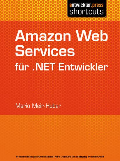Amazon Web Services für .NET Entwickler - Blick ins Buch