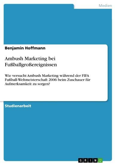 Ambush Marketing bei Fußballgroßereignissen - Blick ins Buch