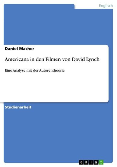 Americana in den Filmen von David Lynch - Blick ins Buch
