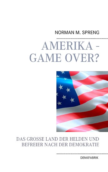 Amerika - Game Over? - Blick ins Buch