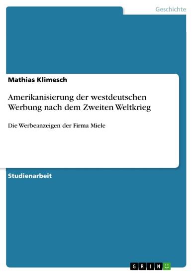 Amerikanisierung der westdeutschen Werbung nach dem Zweiten Weltkrieg - Blick ins Buch