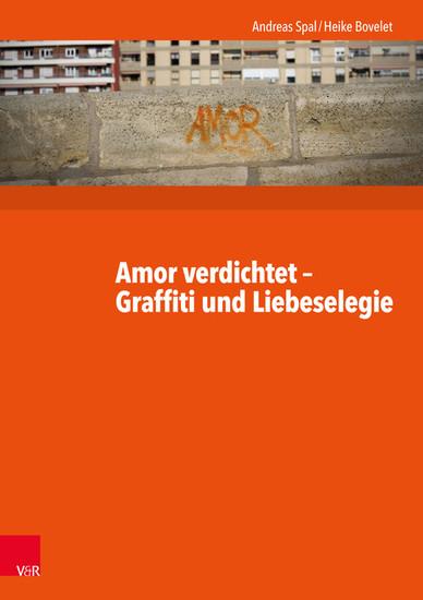 Amor verdichtet - Graffiti und Liebeselegie - Blick ins Buch