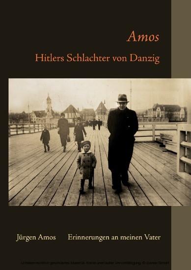 Amos - Hitlers Schlachter von Danzig - Blick ins Buch