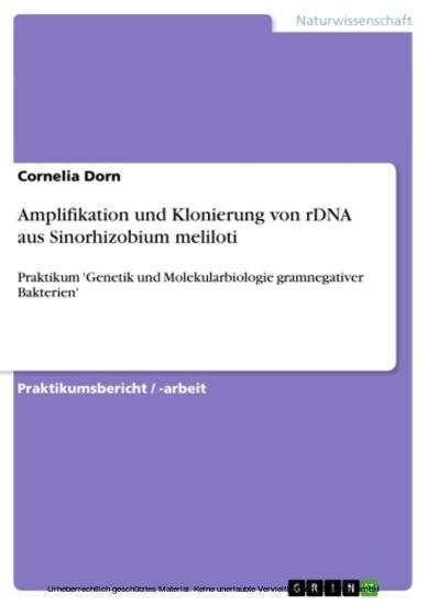 Amplifikation und Klonierung von rDNA aus Sinorhizobium meliloti - Blick ins Buch