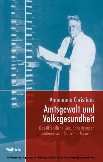 Amtsgewalt und Volksgesundheit - Blick ins Buch