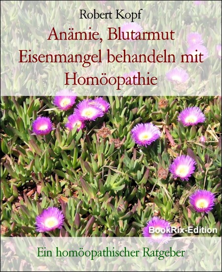 Anämie, Blutarmut Eisenmangel behandeln mit Homöopathie - Blick ins Buch