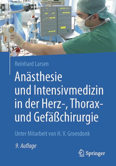 Anästhesie und Intensivmedizin in der Herz-, Thorax- und Gefäßchirurgie - Blick ins Buch