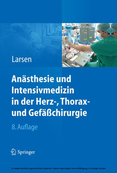 Anästhesie und Intensivmedizin in Herz-, Thorax- und Gefäßchirurgie - Blick ins Buch
