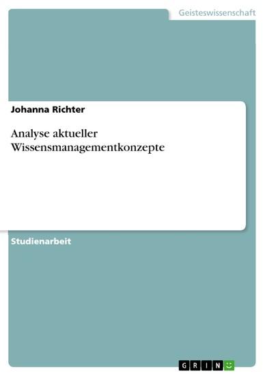 Analyse aktueller Wissensmanagementkonzepte - Blick ins Buch