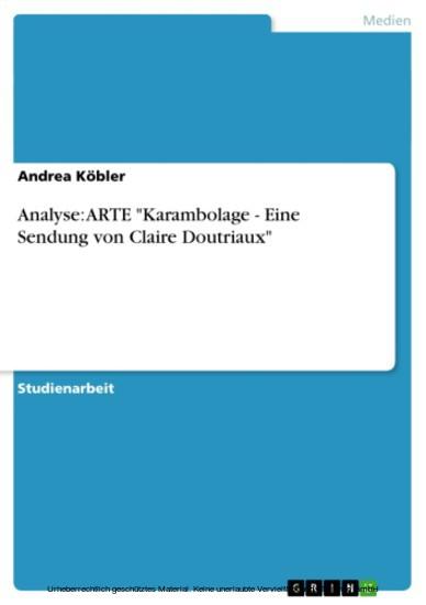 Analyse: ARTE 'Karambolage - Eine Sendung von Claire Doutriaux' - Blick ins Buch