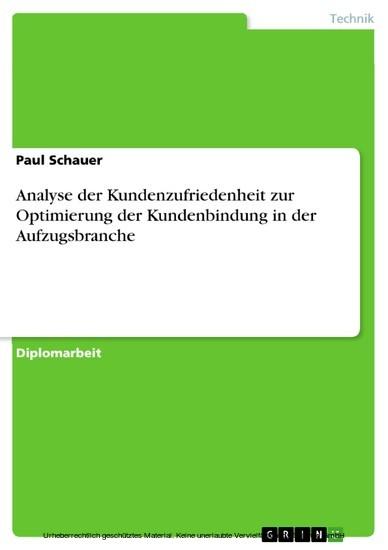 Analyse der Kundenzufriedenheit zur Optimierung der Kundenbindung in der Aufzugsbranche - Blick ins Buch