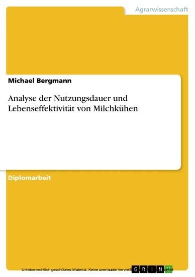 Analyse der Nutzungsdauer und Lebenseffektivität von Milchkühen - Blick ins Buch