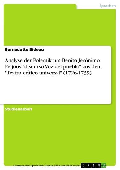 Analyse der Polemik um Benito Jerónimo Feijoos 'discurso Voz del pueblo' aus dem 'Teatro crítico universal' (1726-1739) - Blick ins Buch