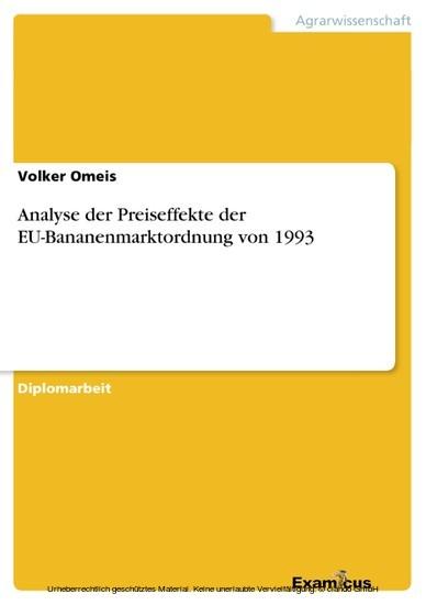 Analyse der Preiseffekte der EU-Bananenmarktordnung von 1993 - Blick ins Buch