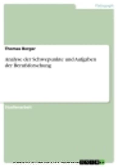 Analyse der Schwepunkte und Aufgaben der Berufsforschung - Blick ins Buch