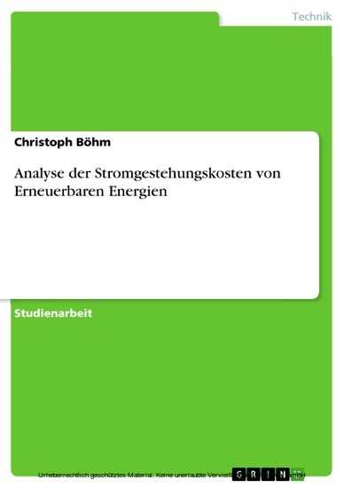 Analyse der Stromgestehungskosten von Erneuerbaren Energien - Blick ins Buch