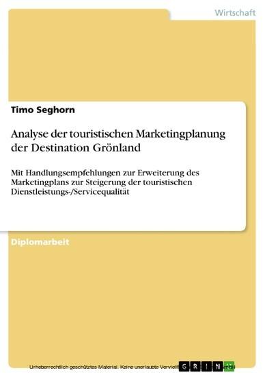 Analyse der touristischen Marketingplanung der Destination Grönland - Blick ins Buch