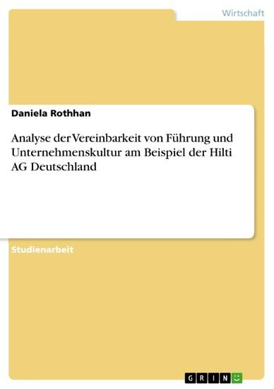 Analyse der Vereinbarkeit von Führung und Unternehmenskultur am Beispiel der Hilti AG Deutschland - Blick ins Buch