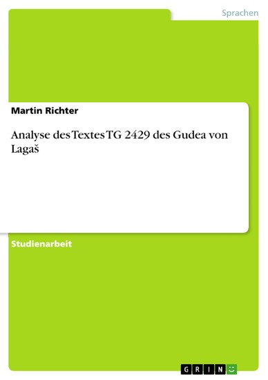 Analyse des Textes TG 2429 des Gudea von Laga? - Blick ins Buch