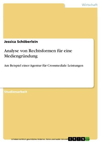 Analyse von Rechtsformen für eine Mediengründung - Blick ins Buch